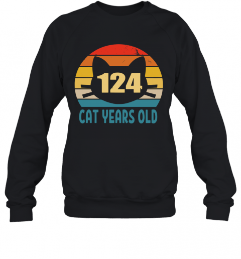 124 Cat Years Old Vintage Sweatshirt