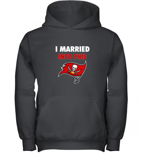 I Married Into This Tampa Bay Buccaneers Football NFL Youth Hoodie