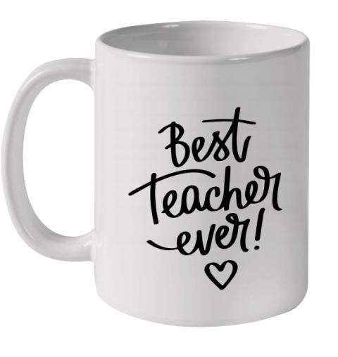 BEST TEACHER EVER Ceramic Mug 11oz