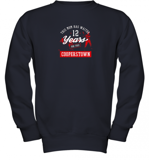 5xpo this mom has waited 12 years baseball sports cooperstown youth sweatshirt 47 front navy