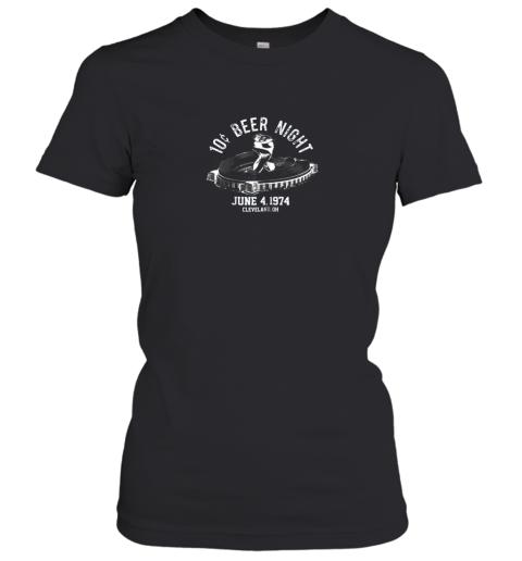 Ten Cent Beer Night Cleveland CLE Baseball Women's T-Shirt