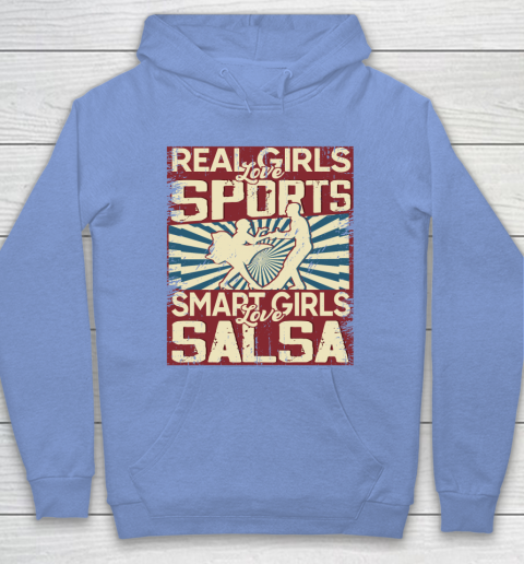 Real girls love sports smart girls love salsa Hoodie 8