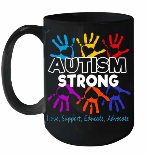 Hot Autism Awareness Strong Love Support Educate And Advocate Ceramic Mug 15oz