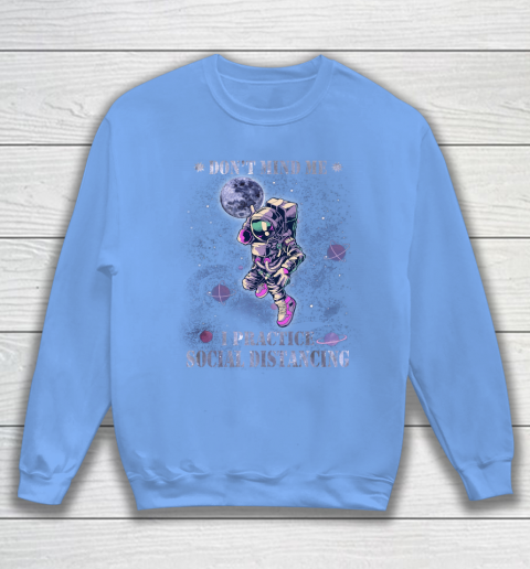 BASKETBALL Dont Mind Me I Practice Social Distancing Sweatshirt 8