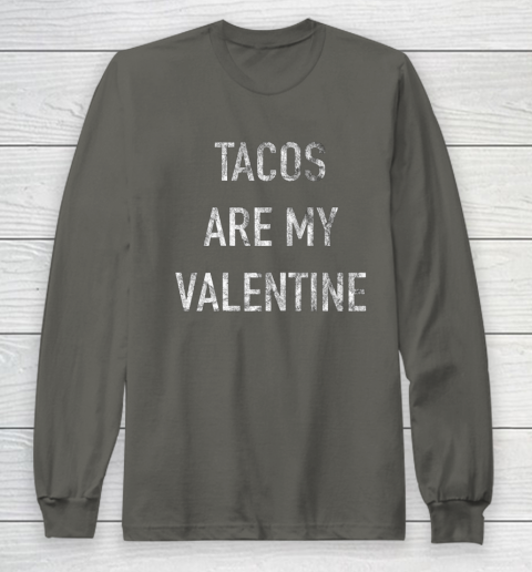 Tacos Are My Valentine t shirt Funny Long Sleeve T-Shirt 5