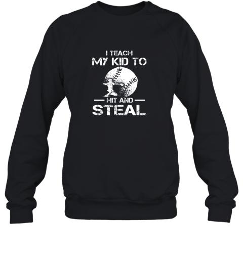 Dad Coach I Teach My Kids To Hit Steal Baseball Gift Sweatshirt