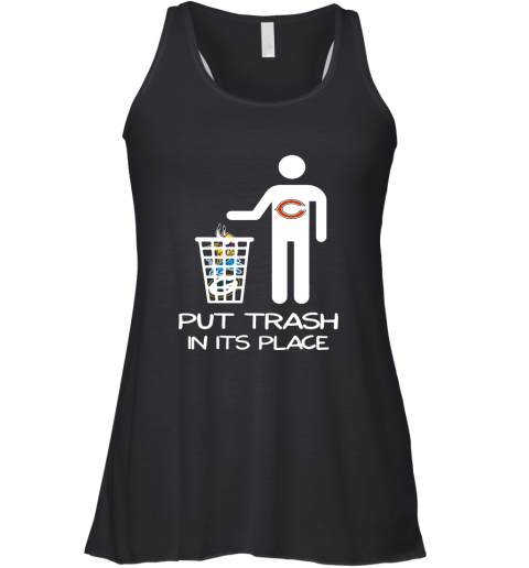 Chicago Bears Put Trash In Its Place Funny NFL Racerback Tank