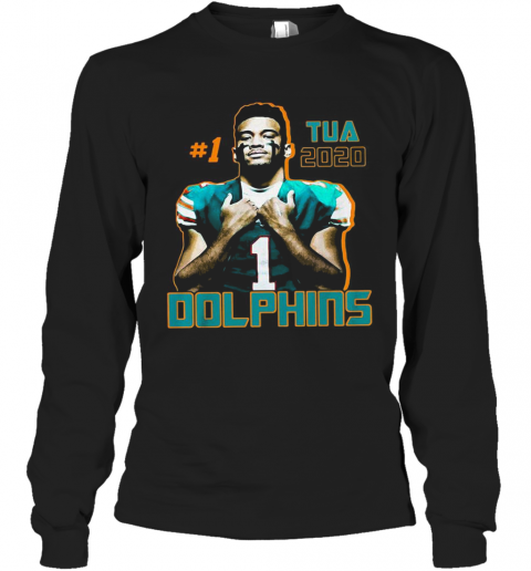 1 Tua Tagovailoa 2020 Miami Dolphins Football Long Sleeve T-Shirt