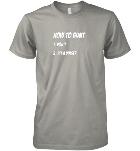 lnyt how to bunt 1 don39 t 2 hit a dinger baseball softball premium guys tee 5 front light grey