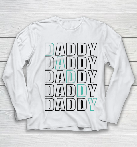 Daddy Dad Father Shirt for Men Father s Day Gift Youth Long Sleeve