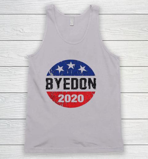 Bye Don 2020 ByeDon Button Funny Joe Biden Anti Trump Retro Tank Top 2