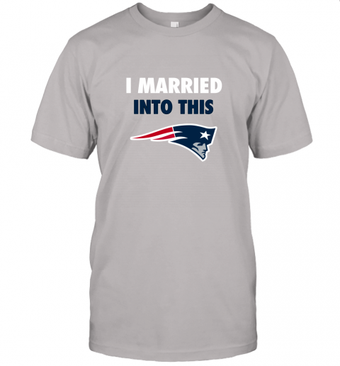 n8vl i married into this new england patriots football nfl jersey t shirt 60 front ash