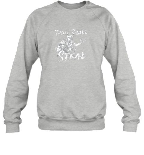 l0bp thou shall not steal baseball catcher sweatshirt 35 front sport grey