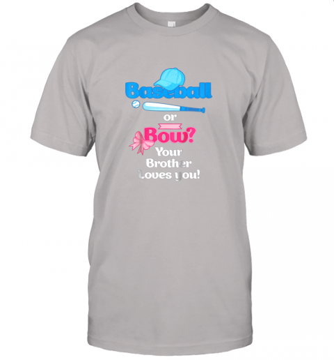 rjnw kids baseball or bows gender reveal shirt your brother loves you jersey t shirt 60 front ash