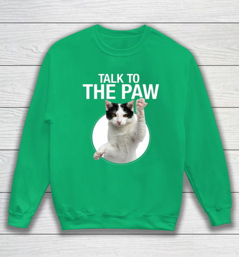 Funny Cat Talk To The Paw Anti Social Slogan Cat Sweatshirt 5