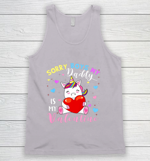 Sorry Boys Daddy Is My Valentine Cute Unicorn Lover Gifts Tank Top 3
