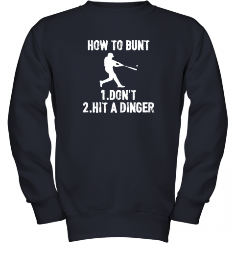 dkqk how to bunt don39 thit a dinger funnybaseball youth sweatshirt 47 front navy