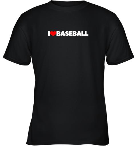 I Love (Heart) Baseball Youth T-Shirt