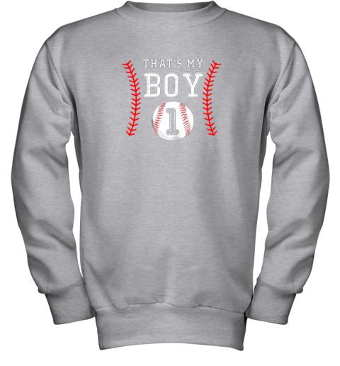 a3xr that39 s my boy baseball 1 year old dad mom youth sweatshirt 47 front sport grey