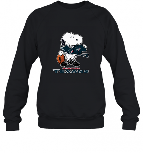 Snoopy  Strong And Proud Houston Texans Player NFL Sweatshirt