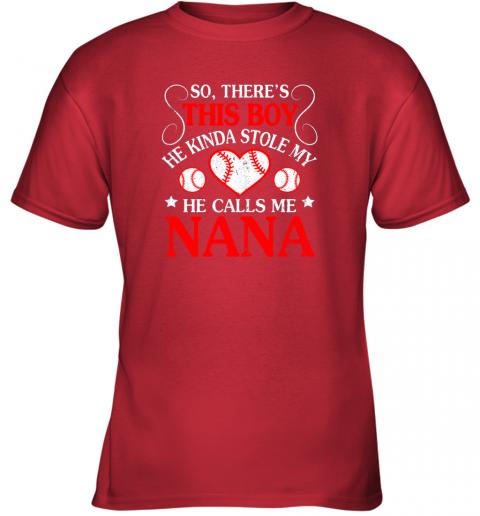 rvxl this boy he kinda stole my baseball heart he calls me nana youth t shirt 26 front red