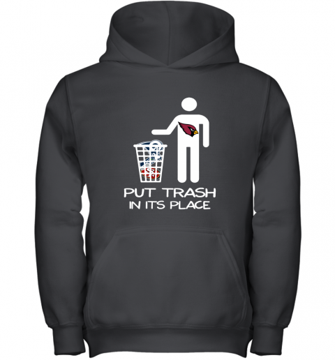 Arizona Cardinals Put Trash In Its Place Funny NFL Youth Hoodie