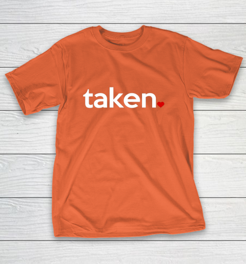 Taken Sorry I m Taken Gift for Valentine 2021 Couples T-Shirt 4
