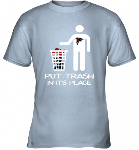 Attlanta Falcons Put Trash In Its Place Funny NFL Youth T-Shirt