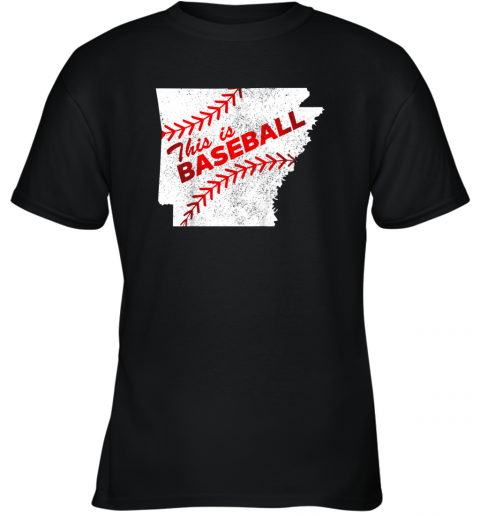 This is Baseball Arkansas with Red Laces Youth T-Shirt