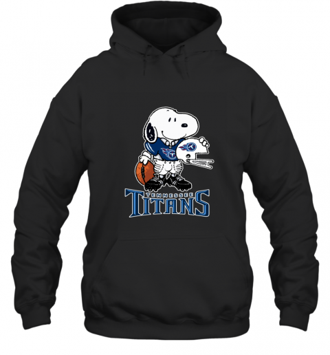 Snoopy A Strong And Proud Tennessee Titans NFL Hoodie