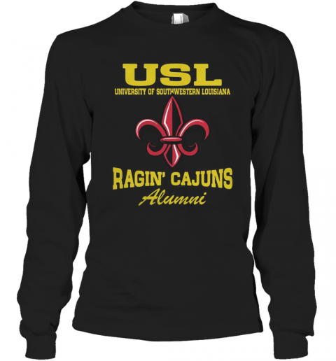 USL University Of Southwestern Louisiana Ragin' Cajuns Alumni Long Sleeve T-Shirt