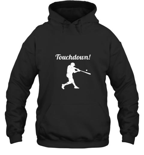 Touchdown Funny Baseball Hoodie