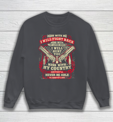 Veteran Shirt Gun Control Mess With Me Sweatshirt 4
