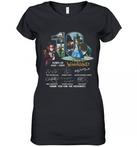 10 Years Of 2010 2020 Alice In Wonderland Thank You For The Memories Signatures Women's V-Neck T-Shirt