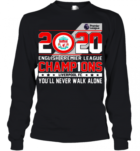 2020 English Premier League Champions Liverpool Fc You'Ll Never Walk Alone Youth Long Sleeve