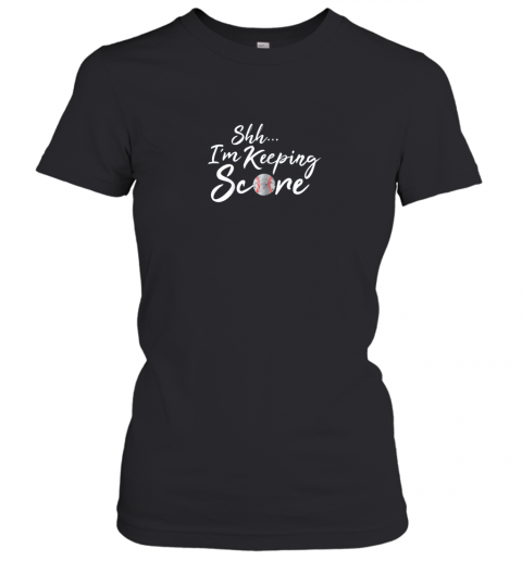 Scorekeeper Gift Funny Baseball Team Score Book Keeper Women's T-Shirt