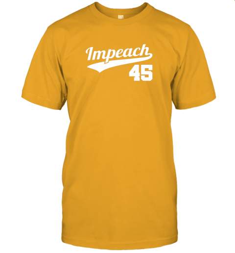 wqwp impeach donald trump 45 baseball logo jersey t shirt 60 front gold