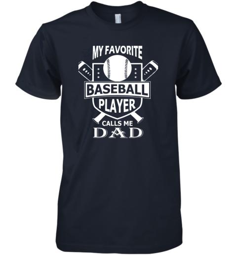 qrda mens my favorite baseball player calls me dad premium guys tee 5 front midnight navy