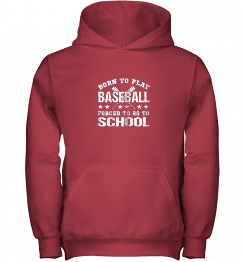 2vmm born to play baseball forced to go to school youth hoodie 43 front red