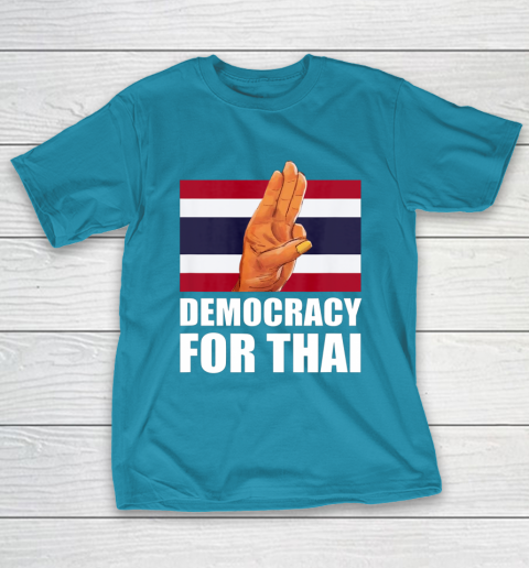 Democracy for Thailand Free Thai Protest Bangkok Support T-Shirt 7