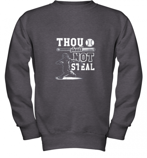 evqh funny baseball thou shall not steal baseball player youth sweatshirt 47 front dark heather