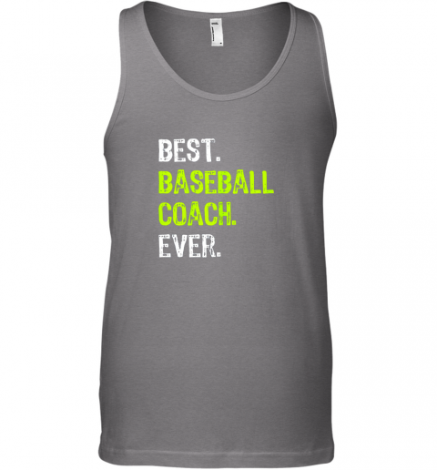 fdt1 best baseball coach ever funny gift unisex tank 17 front graphite heather
