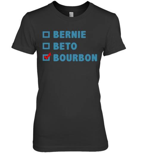 Bernie Beto Bourbon Premium Women's T-Shirt
