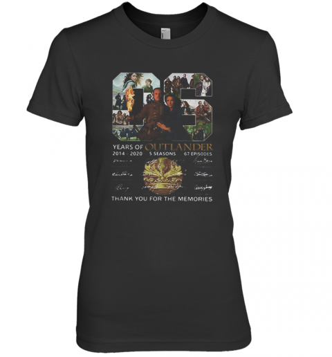 06 Years Of Outlander 2014 2020 Signatures Premium Women's T-Shirt