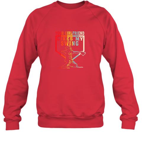 154g baseball your girlfriend likes my swing gift sweatshirt 35 front red