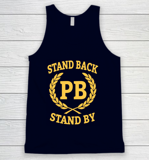Stand Back And Stand By Tank Top 2