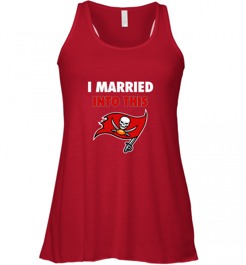 y7ou i married into this tampa bay buccaneers football nfl flowy tank 32 front red