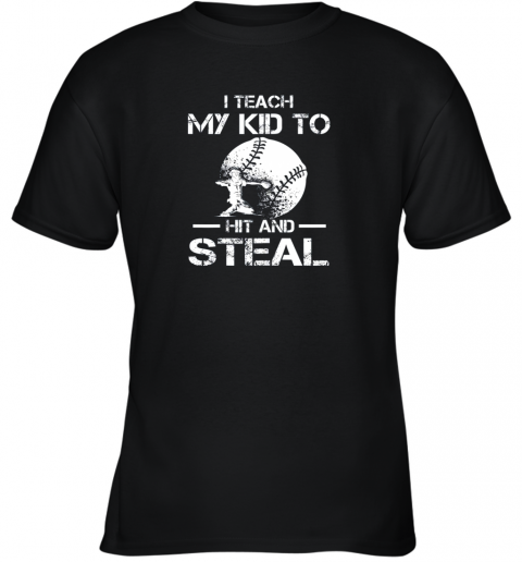 Dad Coach I Teach My Kids To Hit Steal Baseball Gift Youth T-Shirt