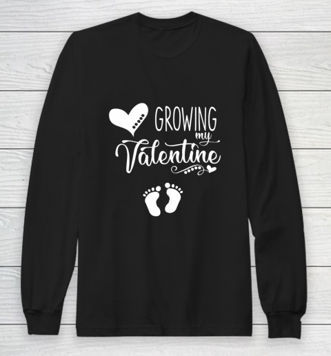 Growing my Valentine Tshirt for Wife Long Sleeve T-Shirt