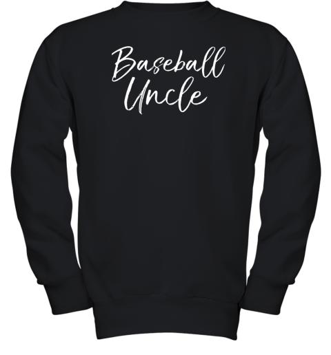 Baseball Uncle Shirt for Men Cool Baseball Uncle Youth Sweatshirt